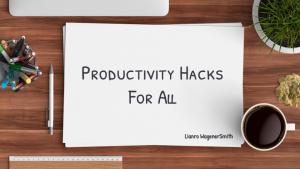 Andrews Webinar: Productivity Hacks for All: Lianro WagenerSmith
